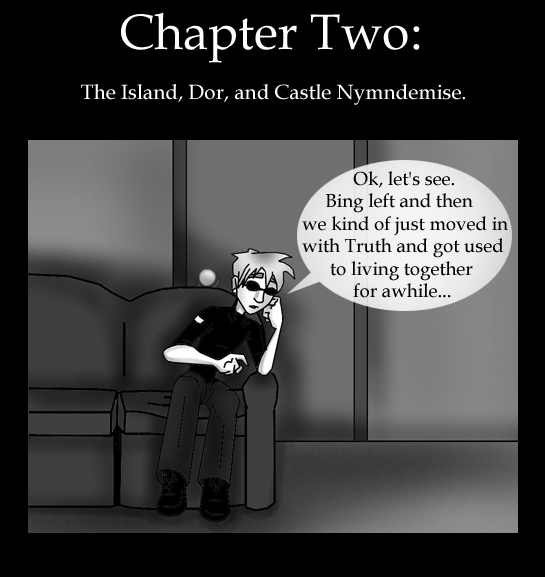Chapter TWO: The Island, Dor, and Castle Nymndemise