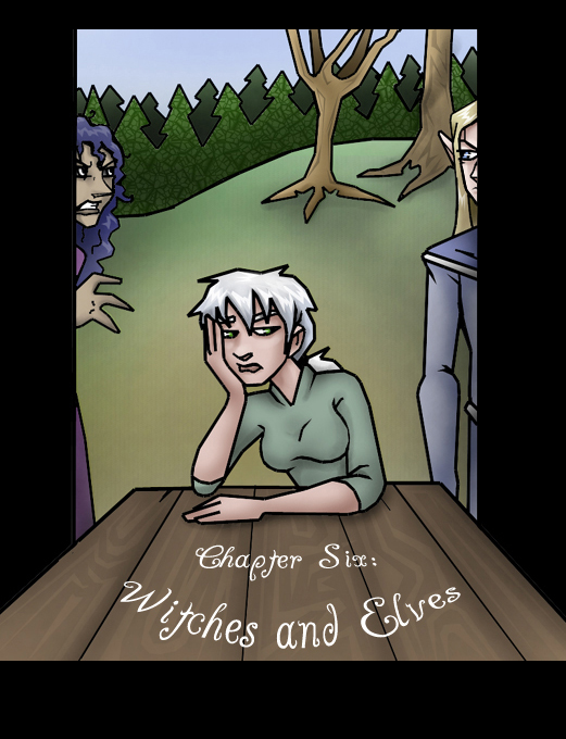 Chapter Six: Witches and Elves