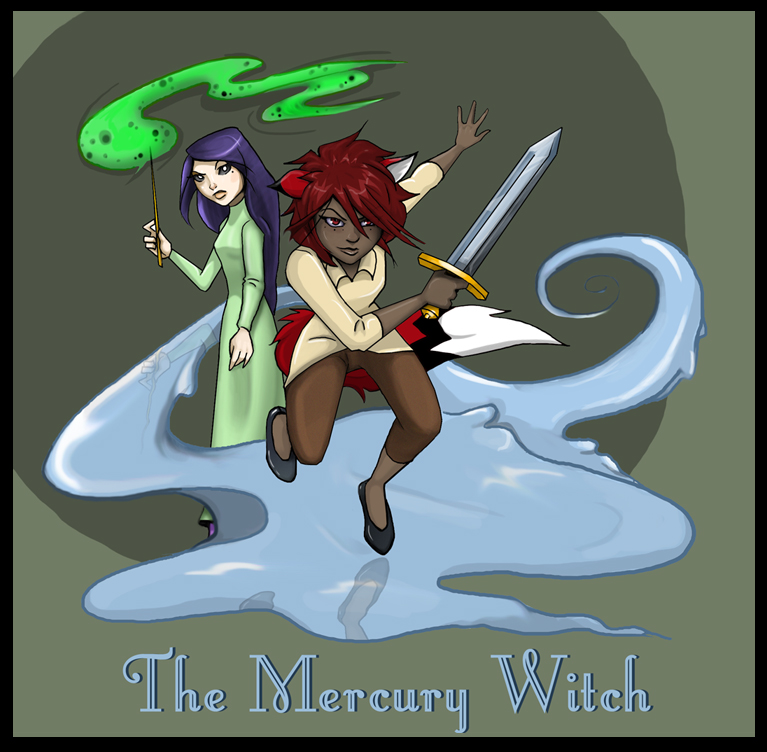 Chapter Seven: The Mecury Witch